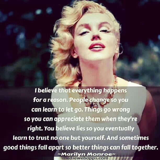 Marilyn Monroe Quote I Believe Everything Happens For A Reason