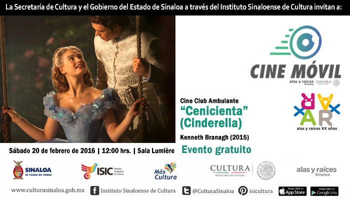 """Cine Club Ambulante te invita a la proyección del filme: """"Cenicienta."""" Sábado 20 de febrero de 2016 en la Sala Lumière del ISIC, a las 12:00 horas. Entrada libre. #Culiacán, #Sinaloa."""