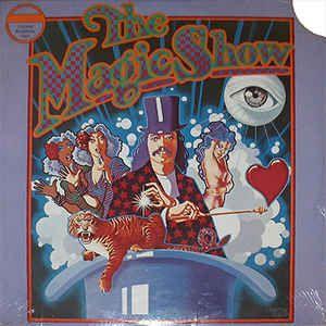 Stephen Schwartz - The Magic Show - Original Cast Recording: buy LP at Discogs