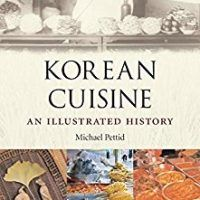 Korean Cuisine: An llustrated History by Michael Pettid, Download Free PDF,, topcookbox.com