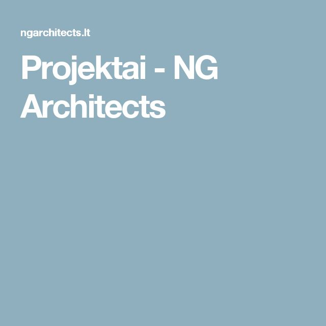 Projektai - NG Architects