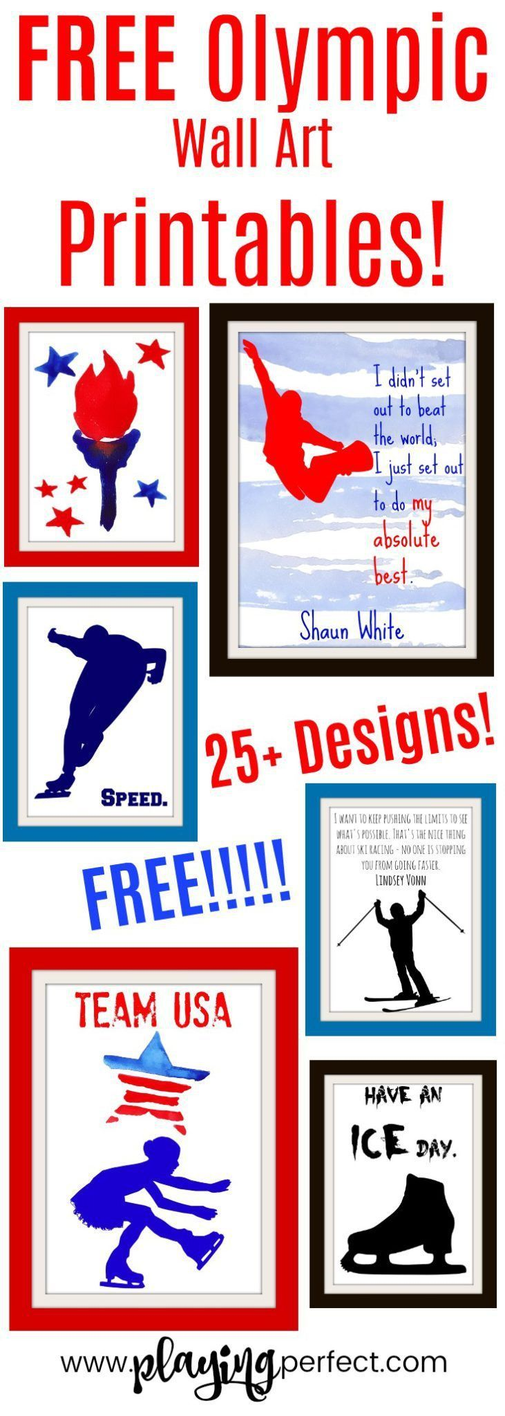 Free Olympic wall art printables for The Olympics! If you love The Olympic Games you'll love these free Olympic printables! Olympic prints for your Olympics party, for the Winter Olympics or the Summer Olympics! Olympian quotes by Simone Biles, Michael Phelps, Shaun White, and Lindsey Vonn! You'll love these Olympic decorations! FREE Olympic printable pack! | playingperfect.com |  #theolympics #olympic #playingperfect #winterolympics #teamusa #olympicgames #wallart #freeprintables #olympics