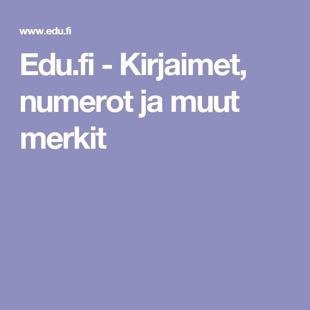 Edu.fi - Kirjaimet, numerot ja muut merkit