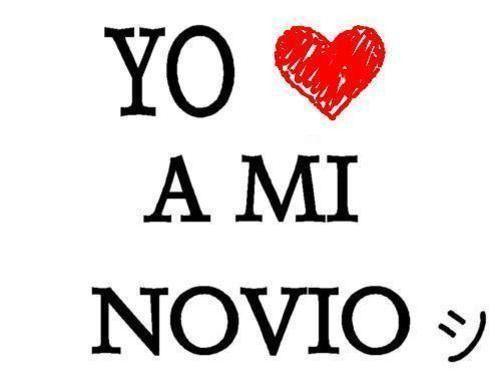 I Love You Novio | mi novio - sinceramente es loquito pero asi lo amo & es el mejor ...