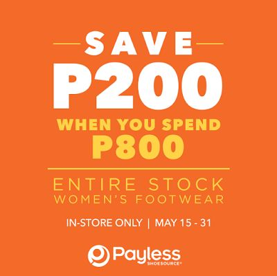 Payless Shoe Source Women Promo  May 22- 31, 2017  Payless Stores Nationwide   Women! Shop more to save more at Payless !   Shop women's ...