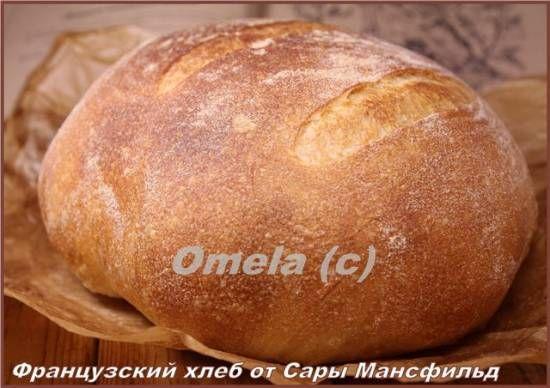Французский хлеб от Сары Мансфильд (в духовке)