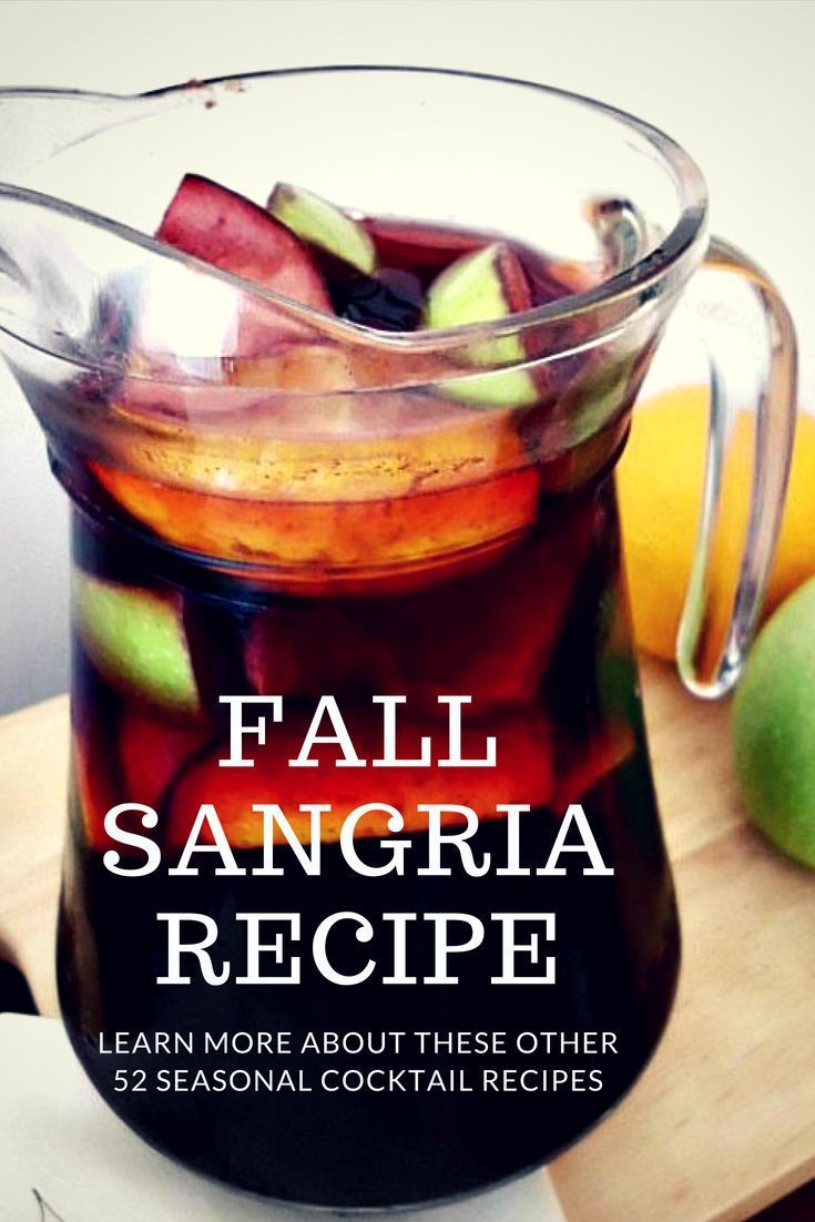 Fall Spiced Sangria Recipe My Turn For Us Recipe Sangria Recipes Fall Sangria Recipes Fall Sangria