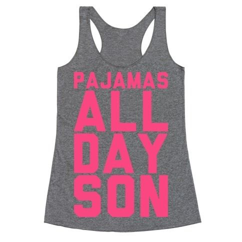 Pajamas+All+Day+Son
