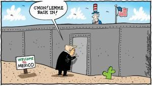 A roundup of funny and provocative cartoons about Donald Trump and his presidential campaign.: Trump to Mexico