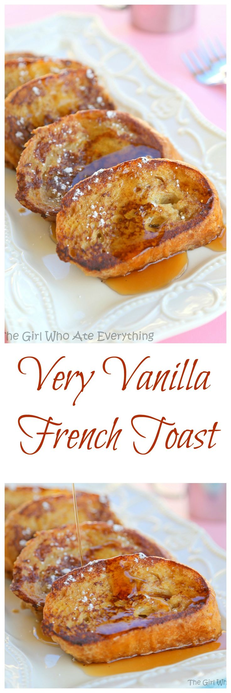 Very Vanilla French Toast - there's 1/4 cup vanilla in this French Toast and it makes it taste divine!