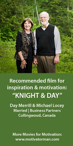 """""""One of our favourite movies is Knight and Day, a romantic-action-comedy that never fails to cheer us up. With strong male (Tom Cruise) and female (Cameron Diaz) leads, the story reinforces the idea that our dreams of """"someday"""" are not just idle fantasies, but goals that can be achieved together. We consider it a perfect couples movie, because it reminds us that things are better with two, as they say in the film 'with me/without me.' We chose with! :)"""" Day & Michael from Collingwood, Canada"""