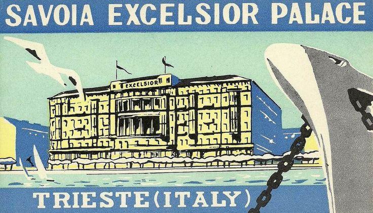 https://flic.kr/p/q2dVpf | Trieste Savoia Excelsior Hotel | Luggage Label, Etichette Bagaglio, Trieste.