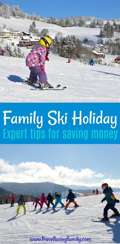 family ski holiday: expert tips for saving money | winter vaca | ski