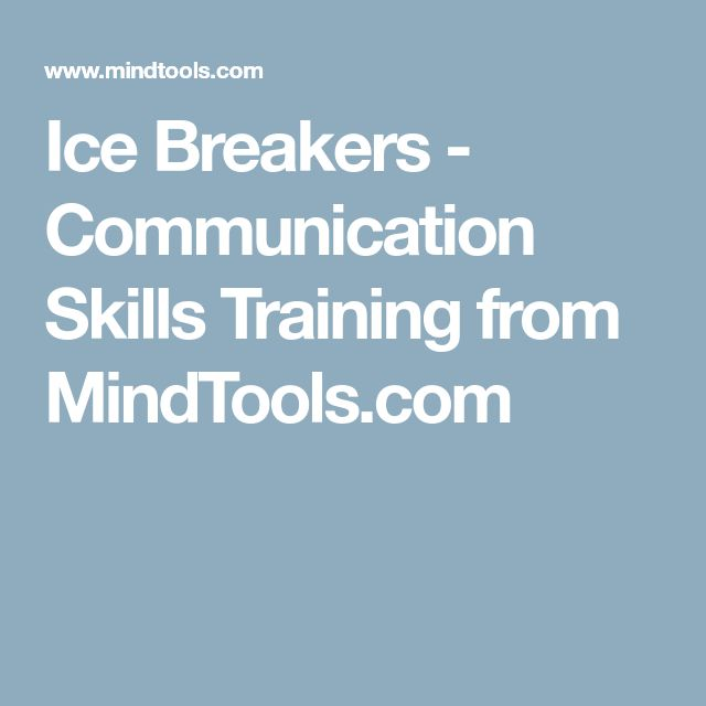 Ice Breakers - Communication Skills Training from MindTools.com