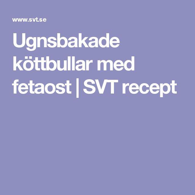 Ugnsbakade köttbullar med fetaost | SVT recept