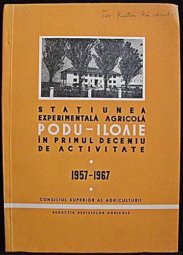 Statiunea Experimentala Agricola Podu - Iloaie