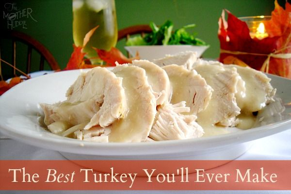 The Best Turkey Ever  ~  There are some very simple, easy steps, that if followed will get you the most delicious, moist turkey you've ever made!