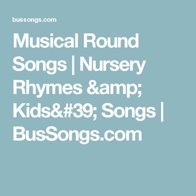 Musical Round Songs | Nursery Rhymes & Kids' Songs | BusSongs.com