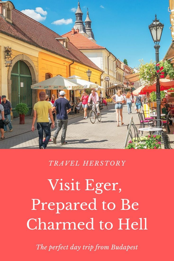 One Day Trip From Budapest To Eger Day Trips One Day Trip Budapest