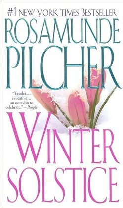 _Winter Solstice_, Rosamunde Pilcher (Makes me want to be by the fire in Scotland.)