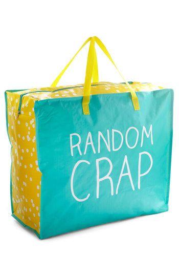 hahah love. random crap bag