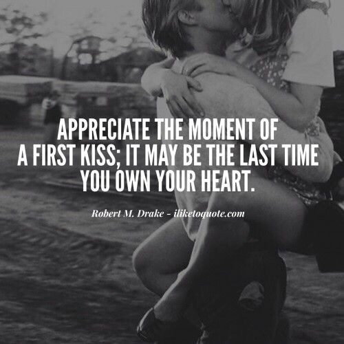 First Kiss Love Quotes : ... First Kiss on Pinterest First kiss quotes, Kissing quotes and First