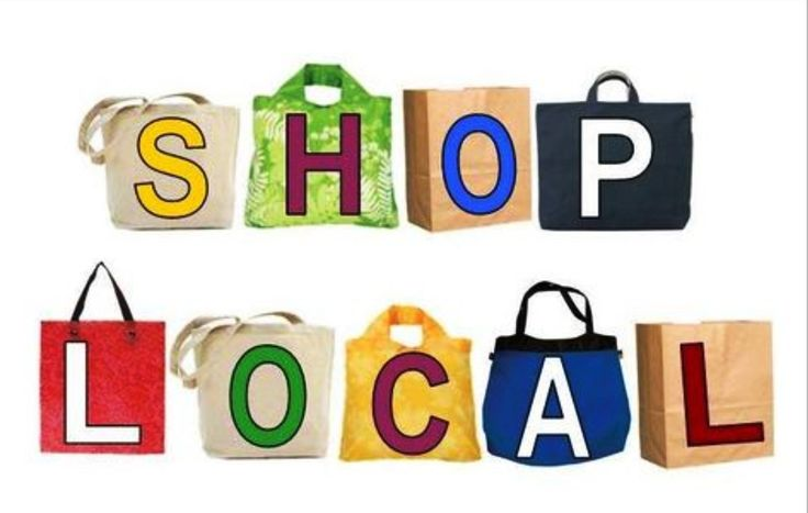 Shop Local, buy local, support small business