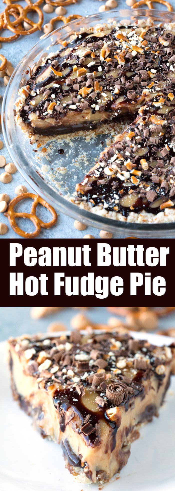 Peanut Butter Hot Fudge Pie Get ready for a pie that will change your life! Peanut Butter Hot Fudge Pie with Pretzel Crust is sure to be a family favorite!