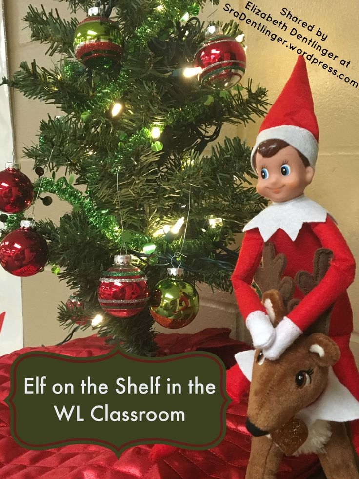 Elf on the Shelf in the WL Classroom