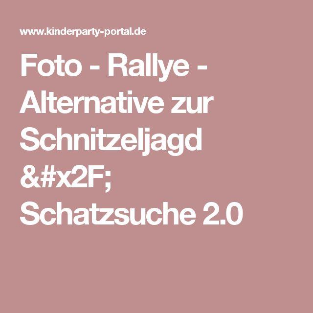 Foto - Rallye - Alternative zur Schnitzeljagd / Schatzsuche 2.0