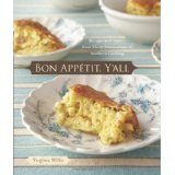 Bon Appetit, Y'all: Recipes and Stories from Three Generations of Southern Cooking (Hardcover)By Virginia Willis