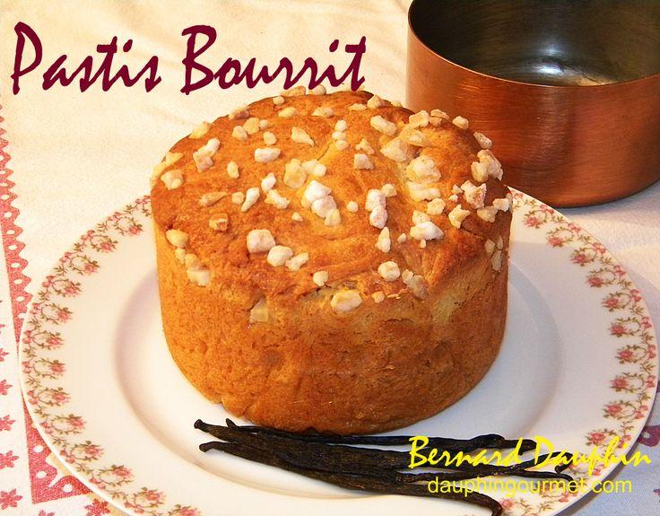 """Pastis : de pâtisserie, """"bourrit"""" : fermenté Gâteau de fête riche, en raison du beurre qu'il contenait, on le confectionnait dans le Béarn pour les grandes occasions de festivités ou réunions familiales. Il était, à l'origine, confectionné à partir de..."""