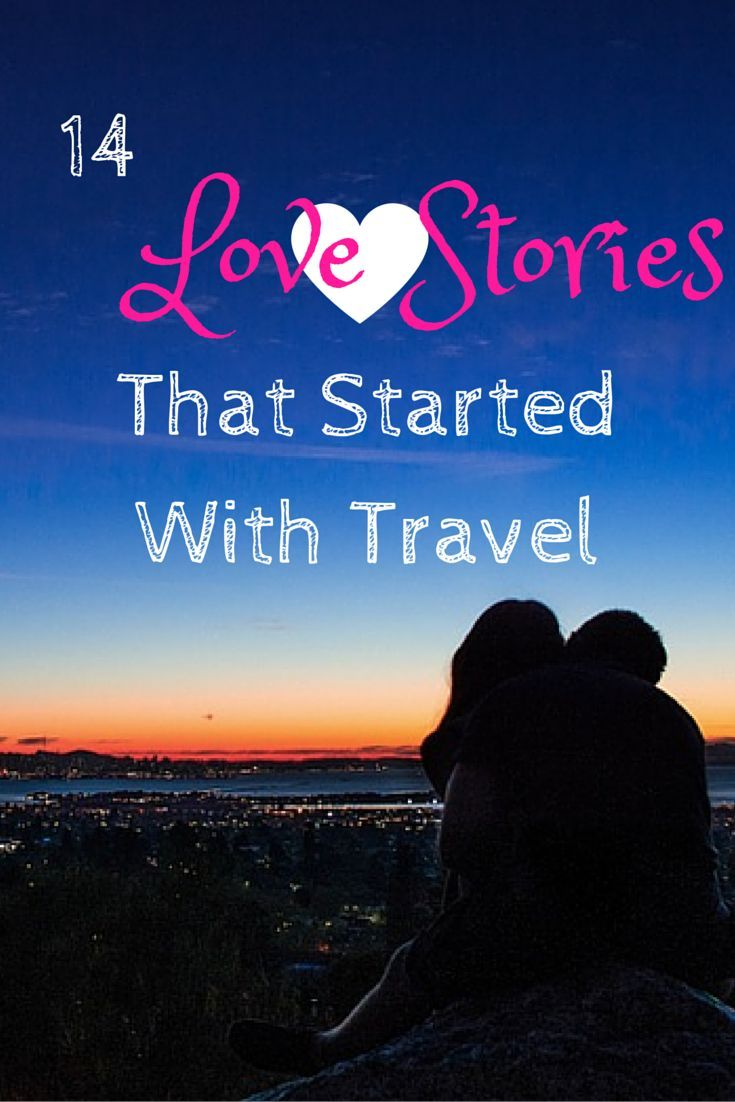 Awwww... ♥ If you're in love with someone AND with travel - check out these love stories that started with travel! :)