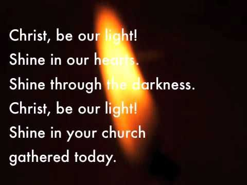 "Christ be our light.m4v Loved this song for so long now. Want to share it with the world! "" Christ Be Our Light'"