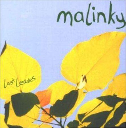 Malinky - Last Leaves