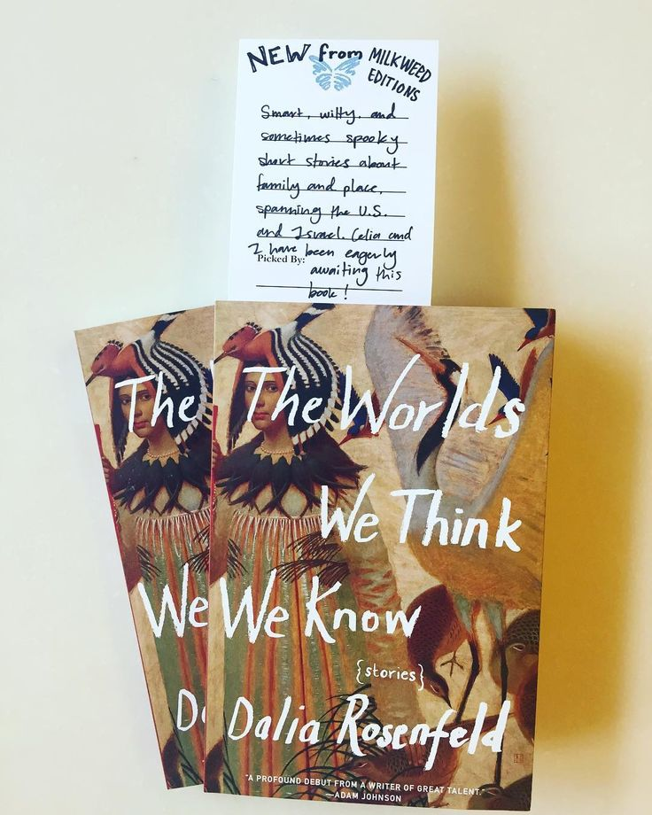 """Happy pub day to Dalia Rosenfeld's #debut short story collection THE WORLDS WE THINK WE KNOW! It happens to be a staff pick at Milkweed Books but the @chicagorevbooks loves it too: """"Throughout these stories Rosenfeld provides tight empathic plots and steadfast pacing. THE WORLDS WE THINK WE KNOW confronts how individuals define themselves in terms of collective identities...[and] ultimately captures the dissonance created by generational and geographical boundaries.""""  Head to your favorite…"""