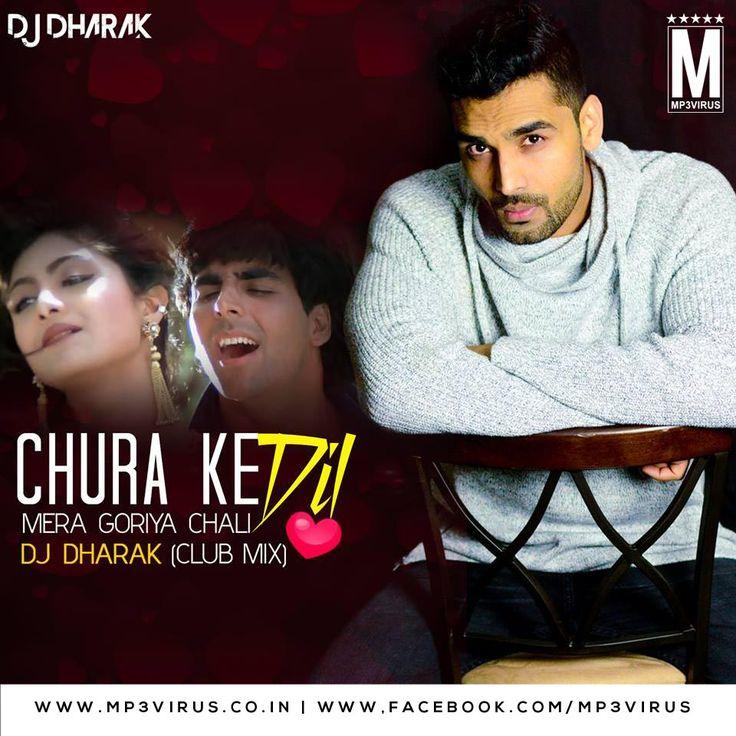 Chura Ke Dil Mera (Club Mix) - DJ Dharak Latest Song, Chura Ke Dil Mera (Club Mix) - DJ Dharak Dj Song, Free Hd Song Chura Ke Dil Mera (Club Mix)