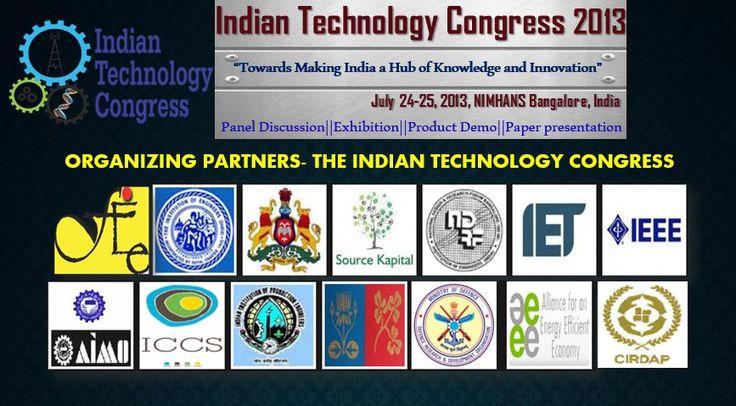 ORGANIZING PARTNERS- THE INDIAN TECHNOLOGY CONGRESS, 2013 NIMHANS, 24-25 July 2013, Bangalore