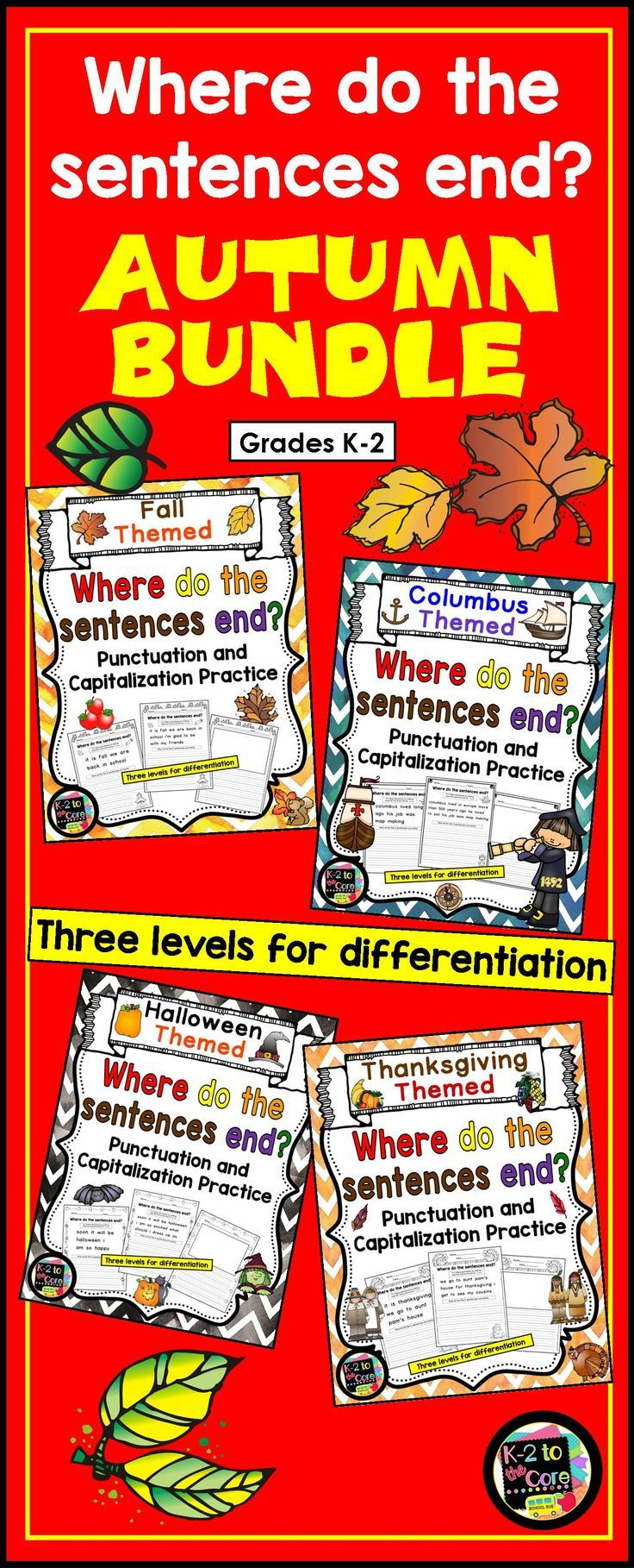 """This NO PREP Punctuation and Capitalization BUNDLE contains lots of engaging, differentiated, seasonal practice for your students. Included, are my four autumn-themed """"Where do the sentences end?"""" products:  Fall/Autumn, Columbus Day, Halloween, and Thank"""