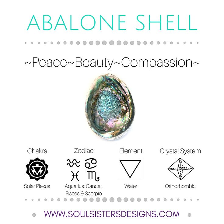 Metaphysical Information for Abalone Shell including Zodiac, Chakra, Element associations and the Crystal System by Soul Sisters Designs