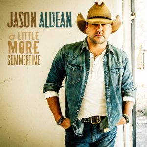 Jason Aldean - A Little More Summertime