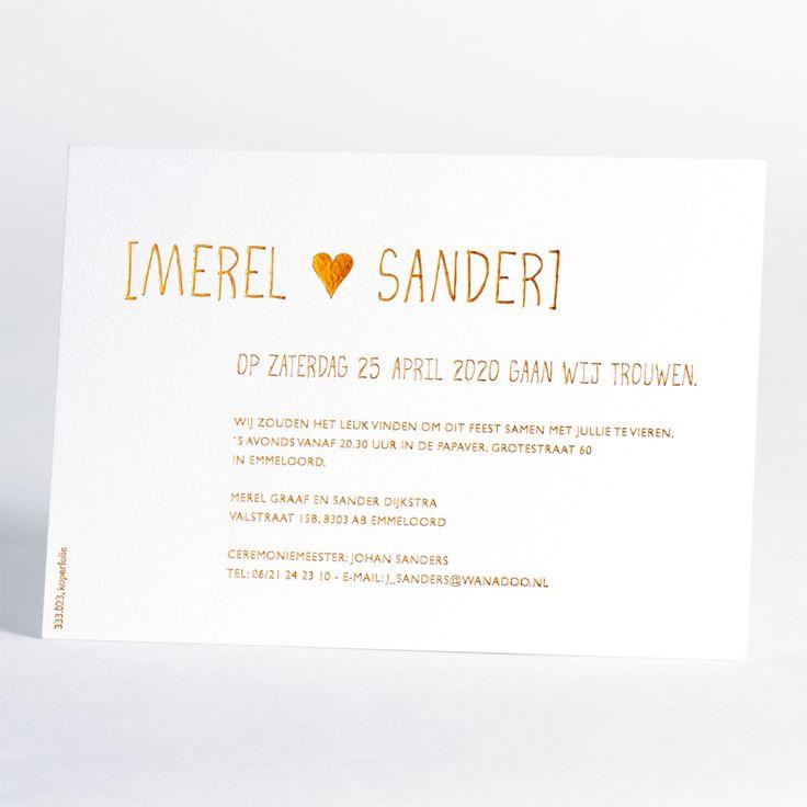 Kies voor een luxueuze kaart op groot formaat in Luxe Letterpress en nodig je gasten uit op met een unieke en persoonlijke kaart. Bij deze ambachtelijke druktechniek wordt de tekst in de kaart gedrukt met een optisch en voelbaar effect. Deze kaart  is uitgevoerd in koperfolie, maar andere kleuren zijn mogelijk.