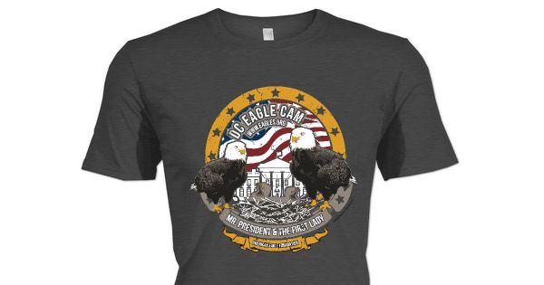 Check out this awesome DC Eagle Cam • LIVE Bald Eagle Nest Cam shirt!