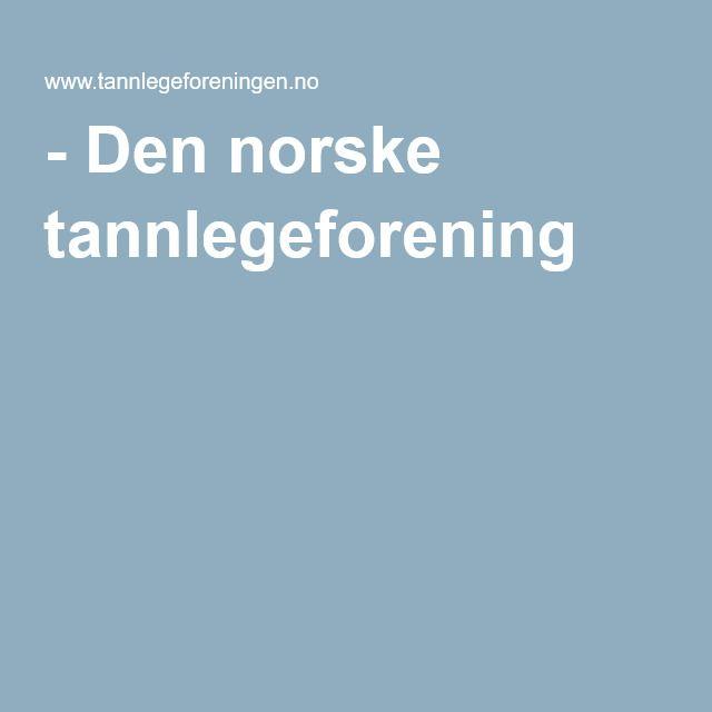 Barn og tannhelse - Den norske tannlegeforening