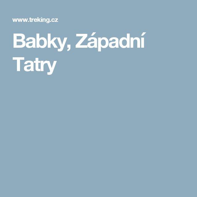 Babky, Západní Tatry
