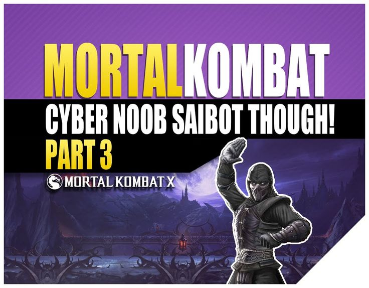 Mortal Kombat Games Cyber Noob Saibot | All Fatalities, Friendship and H...
