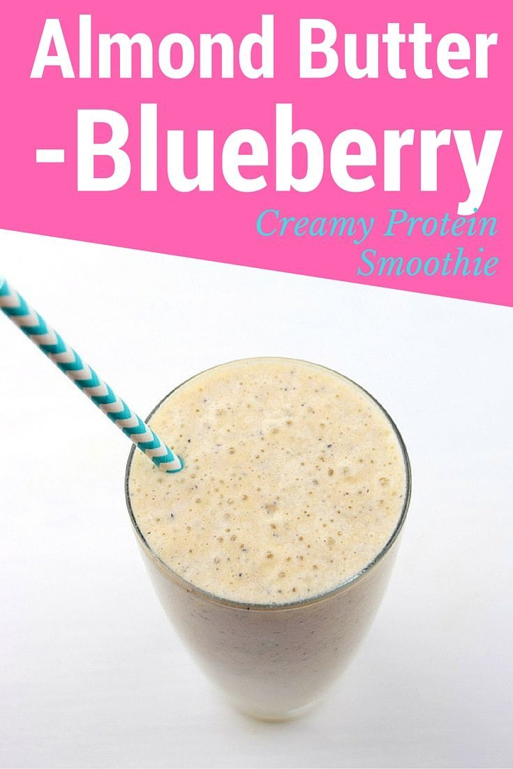 Creamy Almond Butter Blueberry Protein Smoothie || From http ...
