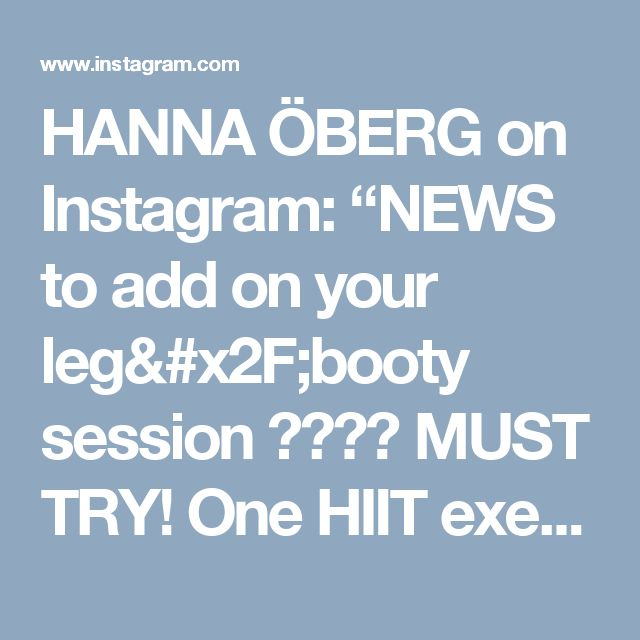 "HANNA ÖBERG on Instagram: ""NEWS to add on your leg/booty session  MUST TRY! One HIIT exercise that is perfect to add in a superset!! And a different kind of squat…"""