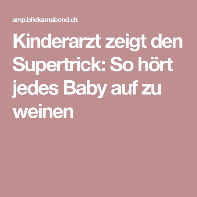 Kinderarzt zeigt den Supertrick: So hört jedes Baby auf zu weinen