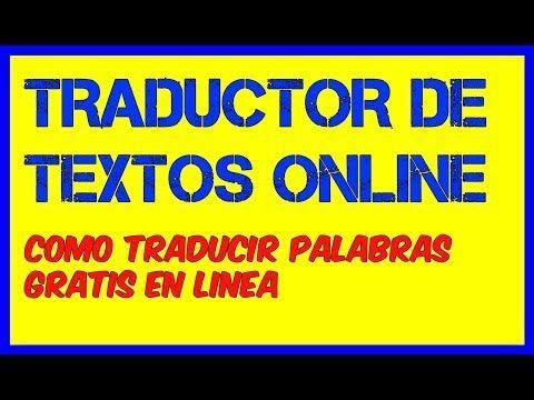 EL MEJOR TRADUCTOR ONLINE GRATIS como #traducir #textos y #palabras #traductor en #linea gratuito traduce palabras del #ingles al #español fácilmente por #internet.